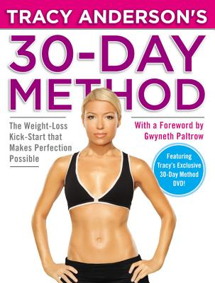 Tracy Anderson's 30-Day Method By Anderson, Tracy/ Paltrow, Gwyneth (FRW)